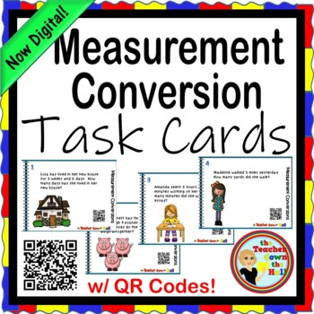 Measurement Conversion Task Cards (24 w/ QR Codes) Length/Time/Weight/Capacity