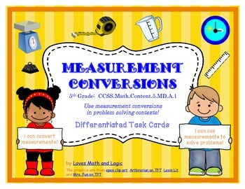 Measurement Conversions Task Cards: 5th Grade_5.MD.A.1