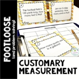Measurement Conversions Task Cards - Footloose and Problem Solving (Customary)