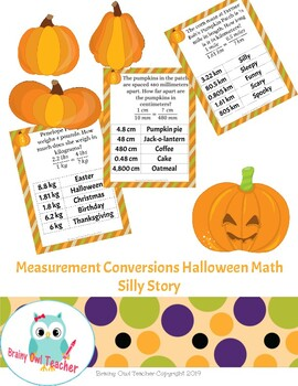 Measurement Conversions Halloween Math Silly Story