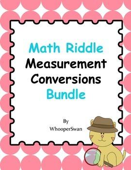 Measurement Conversions Math Riddle Bundle