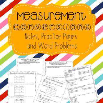 Measurement Conversions Notes, Practice and Word Problems