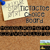 Measurement Conversions TicTacToe Choice Board Extension A