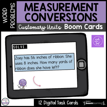 Measurement Conversions Word Problems - Boom Cards