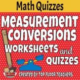 Measurement Conversions Worksheets and Quizzes