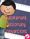 Measurement:  Customary Conversions