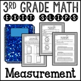 Measurement Customary and Metric Math Exit Slips 3rd Grade Common Core