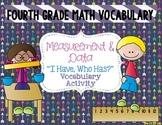 "Measurement & Data Math Vocabulary ""I Have, Who Has?"" Review Game"