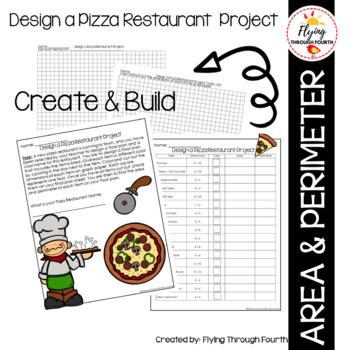 Measurement - Design a Pizza Restuarant Area & Perimeter Project 4.MD.3