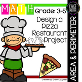 Measurement - Design a Pizza Restuarant Area & Perimeter Project 4.MD.3