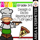 Design a Pizza Restaurant Area & Perimeter Project (Measur
