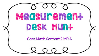 Measurement Desk Hunt