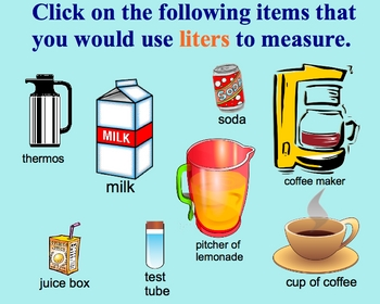Measurement Estimation Liters, Milliliters Metric Smartboard Lesson