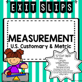 Measurement Exit Slips