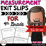 Measurement Exit Slips-Conversions, Line Plots, Area/Perimeter, Angles-4th Grade