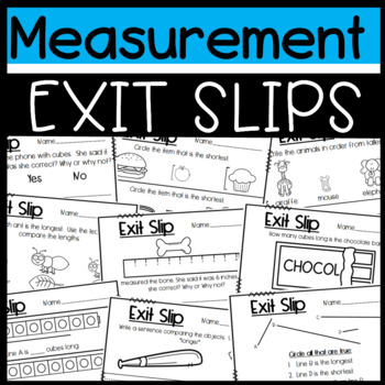 Measurement Exit Slips: Measuring and Comparing Objects