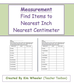 Measurement - Find and Measure Items to Nearest Inch and C