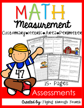 Measurement {Math Assessments} 4.MD.1 4.MD.2 4.MD.3 Metric Customary Area