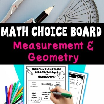 Measurement & Geometry Math Choice Grid: Tasks, Activities and Worksheets
