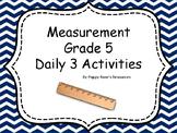 Measurement Grade 5 Math Daily 3 Unit