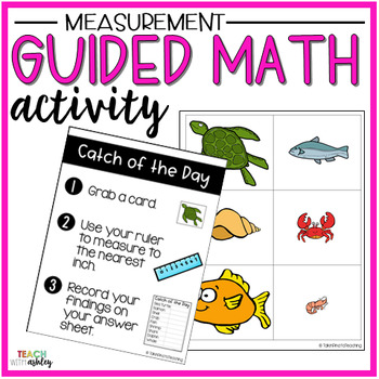 Measurement Guided Math Activity Catch of the Day