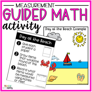 Measurement Guided Math Activity Day at the Beach