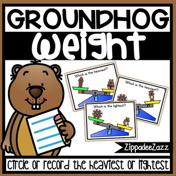 Measurement Heavy or Light Task Cards Groundhog Theme