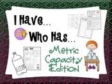 Measurement - Metric Capacity - I Have, Who Has Game & Quick Quiz