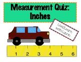 Measurement: Inches Quiz