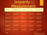 Measurement Jeopardy - 5th and 6th Grade
