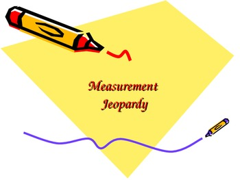 Measurement Jeopardy Review PPT