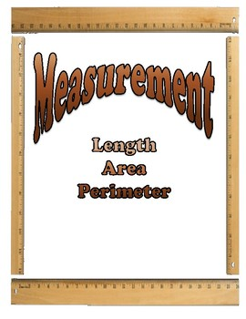 Measurement Lesson Unit - Length, Area, and Perimeter