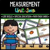 Measurement - Life Skills - Special Education - Math - Task Cards - Unit 2