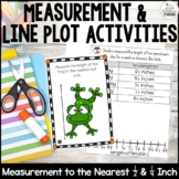 Measurement: Line Plots & measuring to quarter, half, & inch