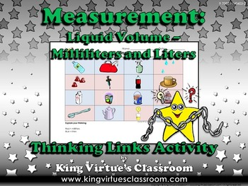 Measurement: Liquid Volume Thinking Links Activity #2 - Milliliters and Liters