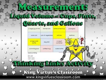 Measurement: Liquid Volume Thinking Links Activity #1 Gallons Quarts Pints Cups