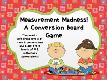 Measurement Madness! A Conversion Board Game {Metric and U.S. Customary}