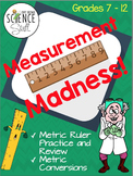 Measurement Madness: Metric Ruler and Metric Conversions Practice