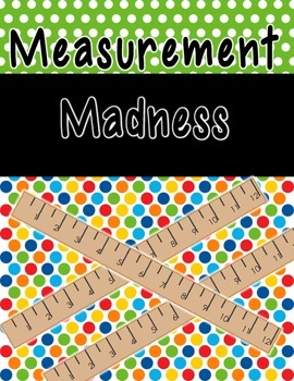 Measurement Madness - Non Standard Measurement