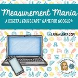 Measurement Mania: A Digital EduEscape™ Breakout Game for Google®
