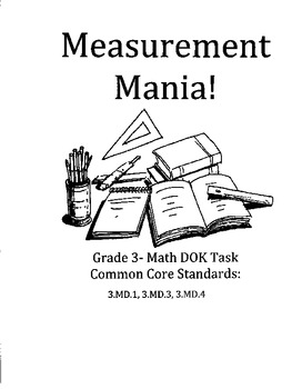 Measurement Mania- DIFFERENTIATED GRADE 3