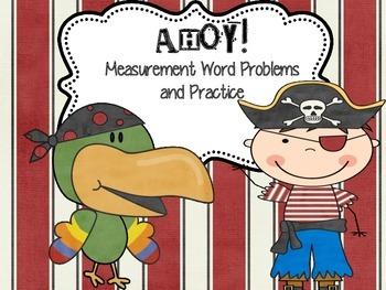Measurement, Matey! { Word Problem Practice for Standard Units}