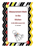 Measurement Math In the Kitchen: Life Skills Unit Special Education