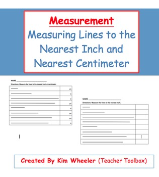 Measurement - Measure Lines to Nearest Inch and Centimeter