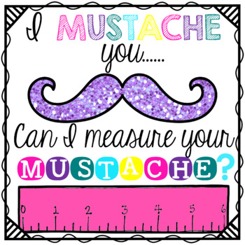 Measurement: Measure My Mustache!