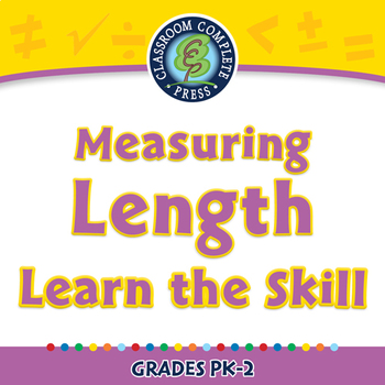 Measurement: Measuring Length - Learn the Skill - PC Gr. PK-2
