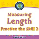 Measurement: Measuring Length - Practice the Skill 2 - MAC Gr. PK-2