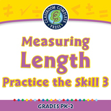 Measurement: Measuring Length - Practice the Skill 3 - NOTEBOOK Gr. PK-2
