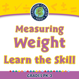 Measurement: Measuring Weight - Learn the Skill - PC Gr. PK-2