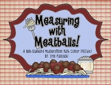 Measurement - Measuring with Meatballs! - {Math Center FREEbie}